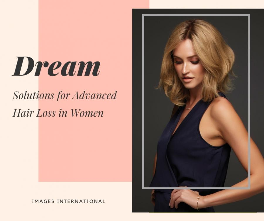Dream Solutions for Advanced Hair Loss in Women